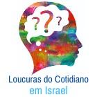 Loucuras do cotidiano em Israel